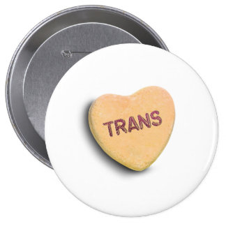 TRANS CANDY --.png 10 Cm Round Badge