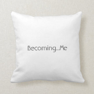Trans forming..Becoming..You Cushion