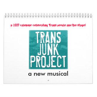 Trans Junk Project 2009 Calendar! Wall Calendars