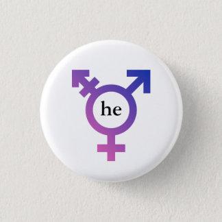 Trans symbol with preferred pronoun HE 3 Cm Round Badge
