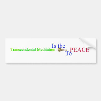 Transcendental Meditation it the key PEACE Bumper Sticker