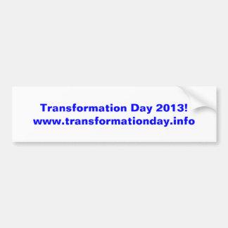 Transformation Day 2013 bumper sticker