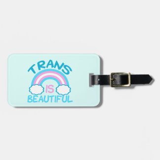 Transgender is Beautiful Luggage Tag