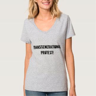 Transgenerational protest! tshirt