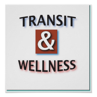 Transit and Wellness Logo Poster