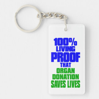 Transplant Survivor, Living Proof Double-Sided Rectangular Acrylic Key Ring