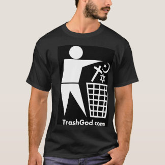 Trash God (white on black) T-Shirt