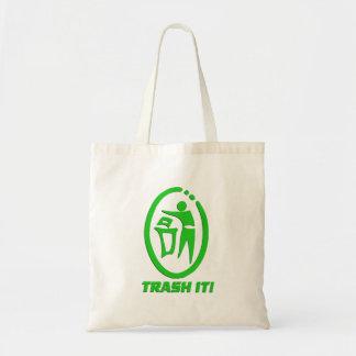 Trash it tote bags
