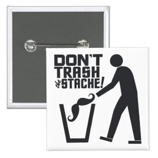 Trash Stache custom button