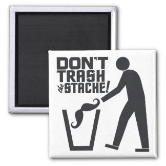 Trash Stache magnet