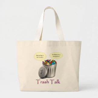 Trash Talk Large Tote Bag