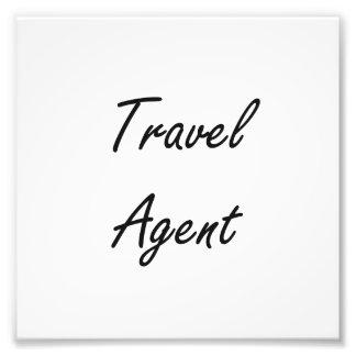 Travel Agent Artistic Job Design Photo Print
