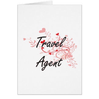 Travel Agent Artistic Job Design with Hearts Greeting Card