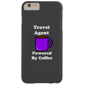"""""""Travel Agent"""" Powered by Coffee Barely There iPhone 6 Plus Case"""