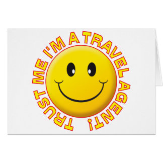 Travel Agent Trust Me Greeting Cards