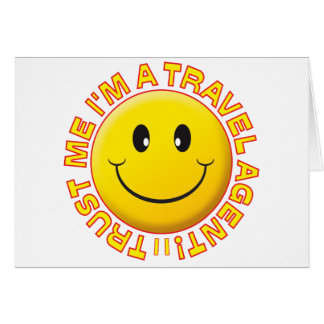Travel Agent Trust Me Smiley Card