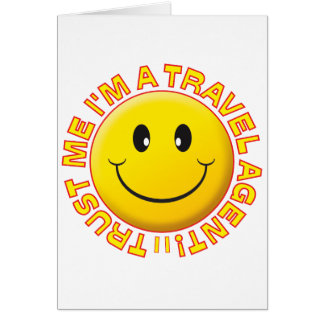 Travel Agent Trust Me Smiley Cards