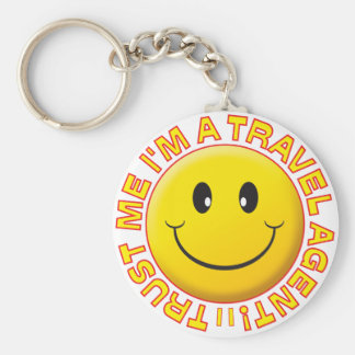 Travel Agent Trust Me Smiley Keychains