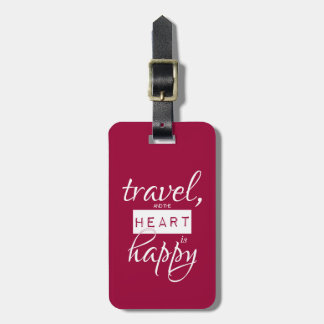 Travel and the Heart is Happy Luggage Tag