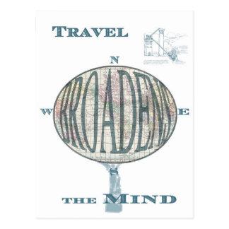 Travel Broadens the Mind Postcard