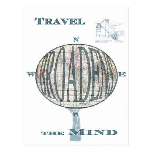 Travel Broadens the Mind Postcard Post Cards