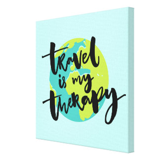 Travel is my Therapy Canvas Print