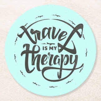 Travel Is My Therapy Round Paper Coaster