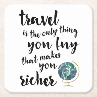 Travel Makes You Richer Quote Coasters