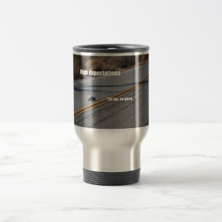 Travel mug with High Expectations