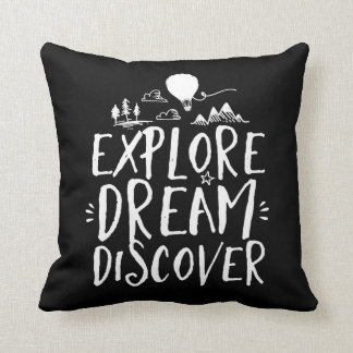 Travel Quote Explore Dream Discover Pillow