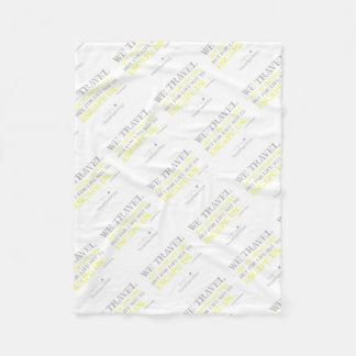 Travel Quote Fleece Blanket