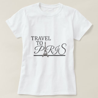 Travel to paris T-Shirt