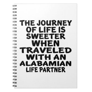 Traveled With A Alabamian Life Partner Notebook