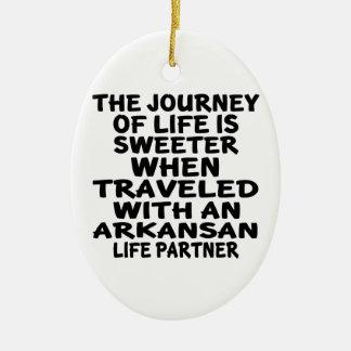 Traveled With A Arkansan Life Partner Ceramic Ornament