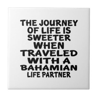 Traveled With A Bahamian Life Partner Small Square Tile