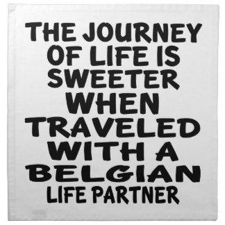 Traveled With A Belgian Life Partner Napkin