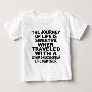 Traveled With A Bosnian & Herzegovinian Life Partn Baby T-Shirt