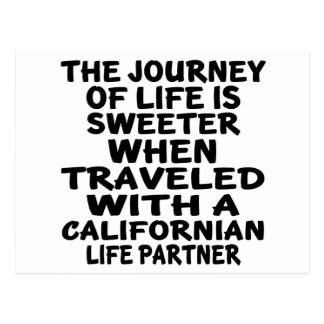 Traveled With A Californian Life Partner Postcard