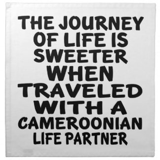 Traveled With A Cameroonian Life Partner Napkin