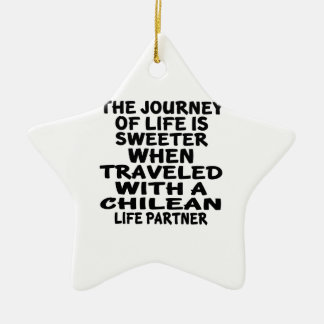Traveled With A Chilean Life Partner Ceramic Star Decoration