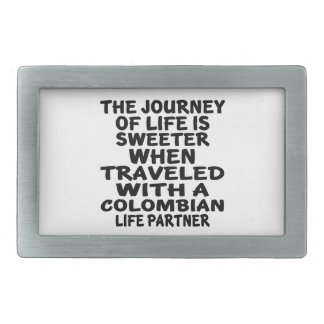 Traveled With A Colombian Life Partner Rectangular Belt Buckle