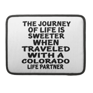 Traveled With A Colorado Life Partner MacBook Pro Sleeves