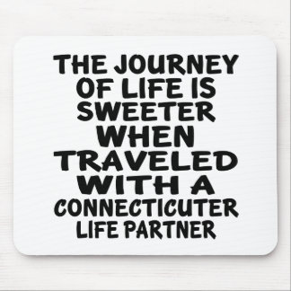 Traveled With A Connecticuter Life Partner Mouse Pad