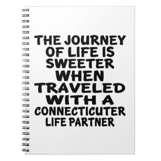 Traveled With A Connecticuter Life Partner Notebook