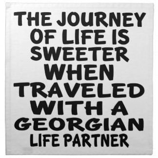 Traveled With A Georgian Life Partner Napkin