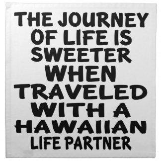Traveled With A Hawaiian Life Partner Napkin