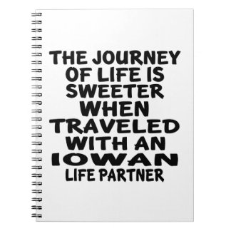 Traveled With A Iowan Life Partner Spiral Notebook