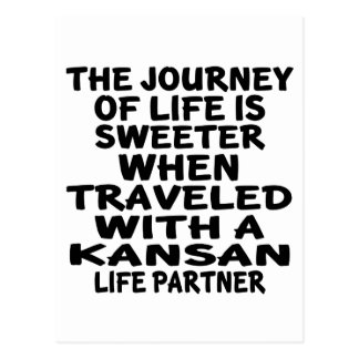Traveled With A Kansan Life Partner Postcard