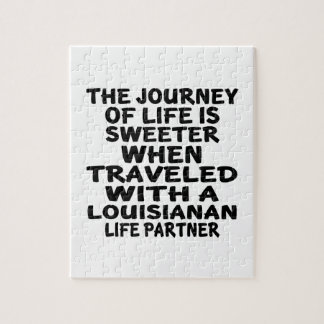 Traveled With A Louisianan Life Partner Jigsaw Puzzle