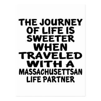 Traveled With A Massachusettsan Life Partner Postcard